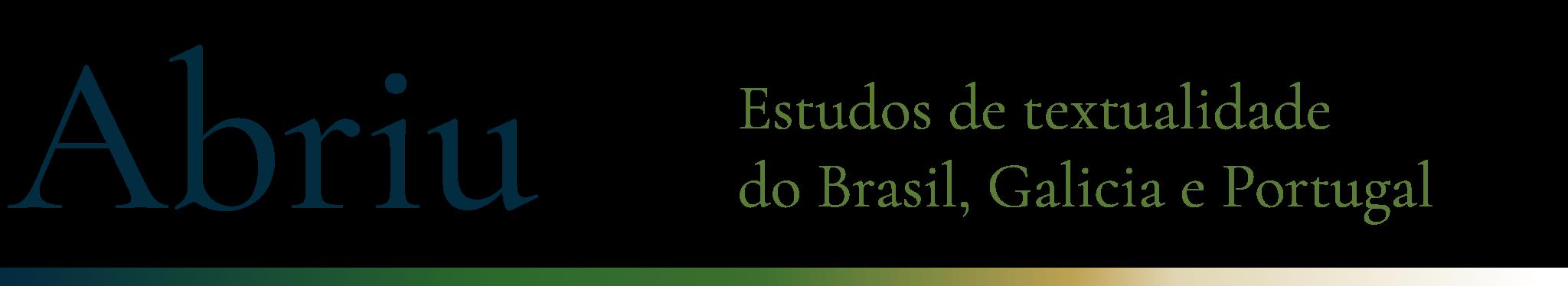 Abriu: estudos de textualidade do Brasil, Galicia e Portugal