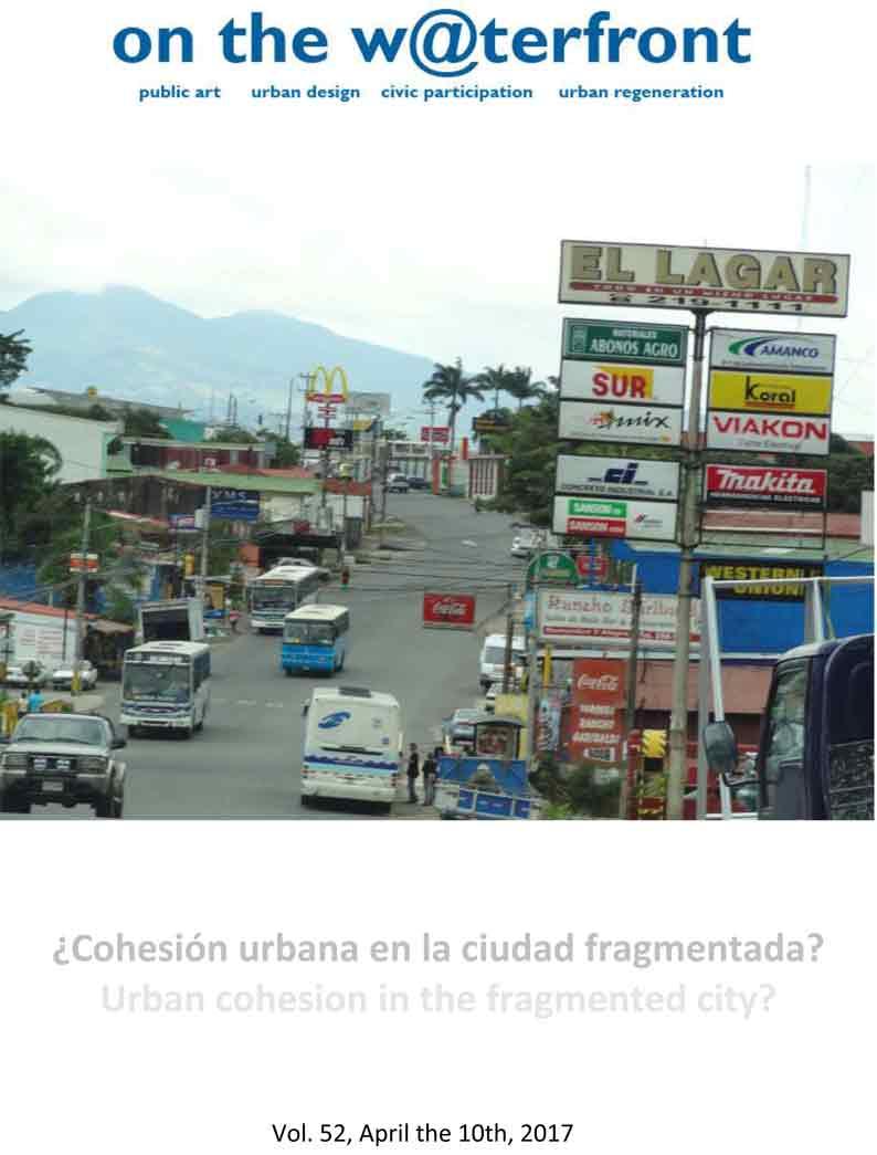 ¿Cohesión Urbana en la ciudad fragmentada?