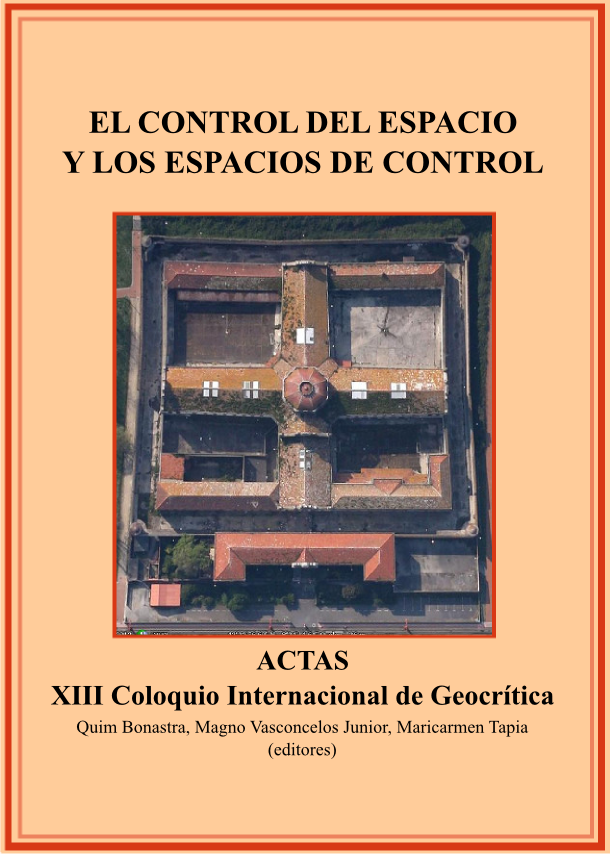 Ver Vol. 18 (2014): Número especial dedicado al XIII Coloquio Internacional de Geocrítica: El control del espacio y los espacios de control