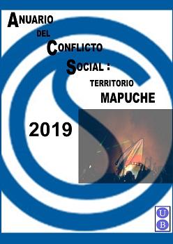 Ver Núm. 11: Anuario del conflicto social mapuche 2019