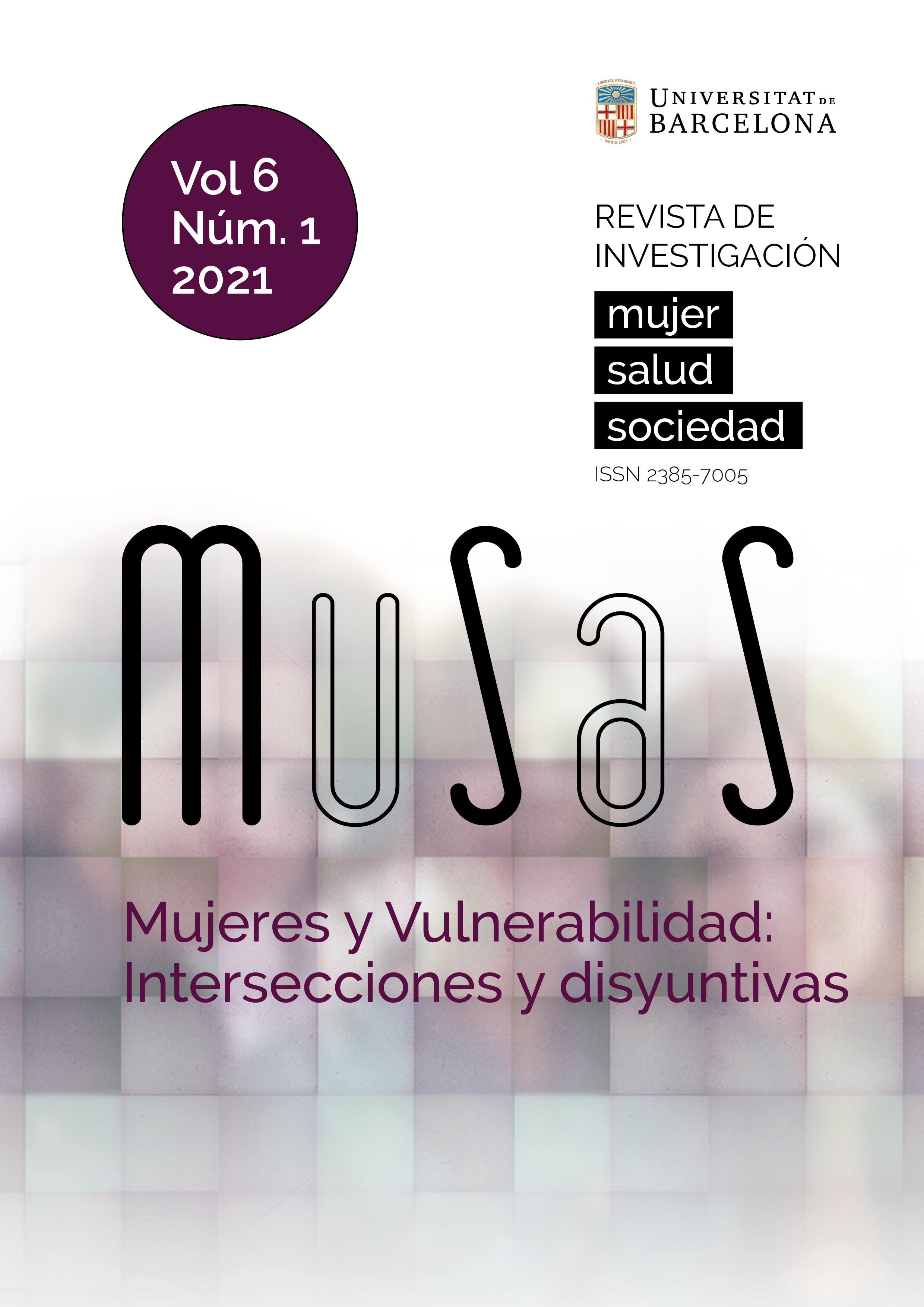 Ver Vol. 6 Núm. 1 (2021): Mujeres y Vulnerabilidad: Intersecciones y Disyuntivas
