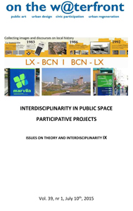 View Vol. 39 No. 1 (2015): INTERDISCIPLINARITY IN PUBLIC SPACE  PARTICIPATIVE PROJECTS  ISSUES ON THEORY AND INTERDISCIPLINARITY IX
