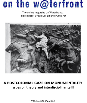 View No. 20 (2012): A postcolonial gaze on monumentality. Issues on theory and interdisciplinarity III