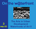 View No. 3 (2002): The Arts in Urban Development Waterfronts of Art II
