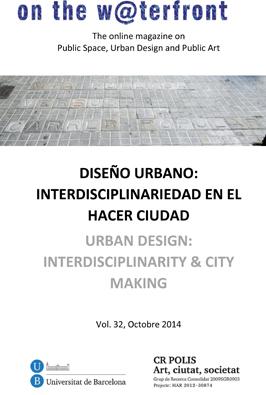 View No. 32 (2014): URBAN DESIGN: INTERDISCIPLINARITY & CITY MAKING