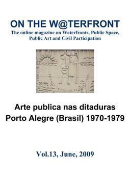 View No. 13 (2009): Public Art in Dictatorships.Porto Alegre (Brasil) 1970-1979