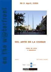 """View No. 8 (2006): DEL ARTE DE LA CIUDAD. IGNASI DE LECEA """"IN MEMORIAM"""""""
