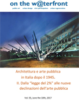 """View Vol. 55 No. 1 (2017): Architecture and public art in Italy after 1945. II. From the """"Law of 2%"""" to the new declinations of public art"""